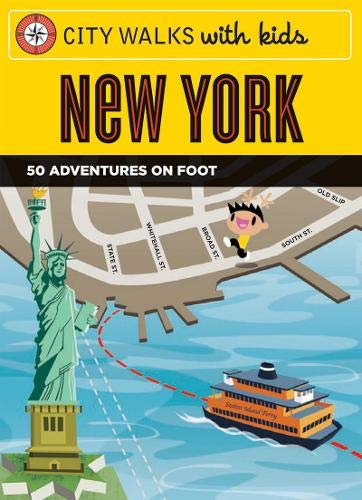 9780811857291: City Walks with Kids: New York: 50 Adventures on Foot