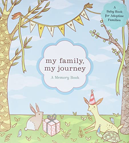 9780811857376: My Family, My Journey: A Baby Book for Adoptive Families