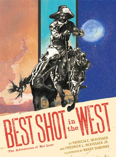 9780811857499: Best Shot in the West: The Adventures of Nat Love