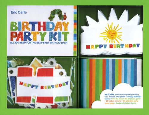 9780811857574: The World of Eric Carle(TM) Birthday Party Kit: All You Need for the Best Birthday Bash