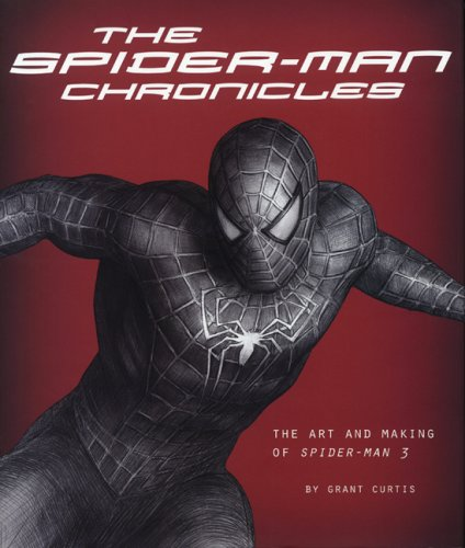 9780811857772: The Spider-Man Chronicles: The Art and Making of Spider-Man 3