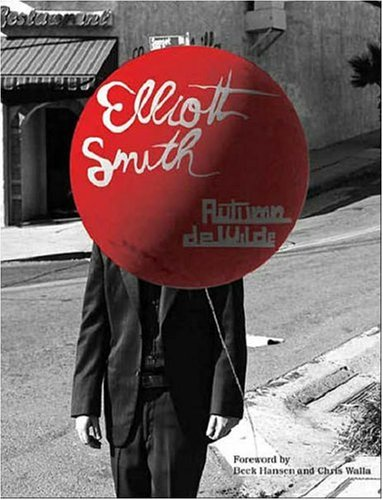 9780811857994: Elliott Smith