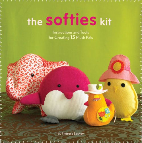 9780811858861: The Softies Kit: Intructions and Tools for Creating 15 Plush Pets