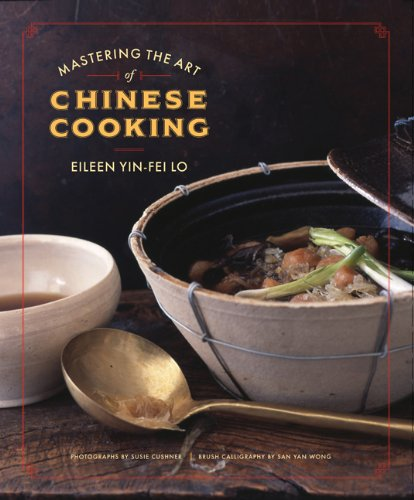 Mastering the Art of Chinese Cooking (0811859339) by Lo, Eileen Yin-Fei