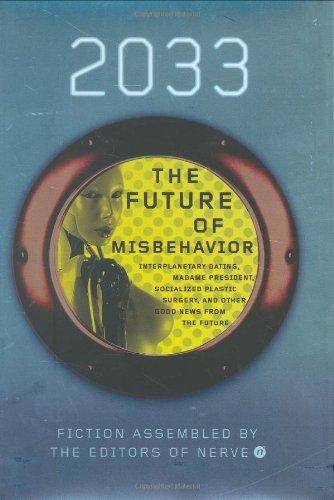 9780811859400: 2033: Future of Misbehavior