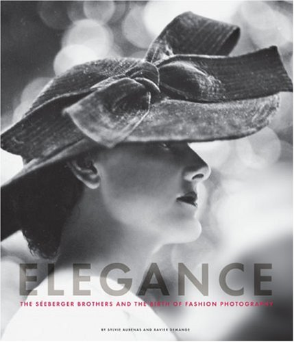 9780811859424: Elegance: The Seeberger Brothers and the Birth of Fashion Photography