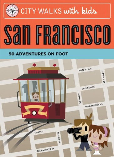 9780811860062: City Walks with Kids: San Francisco: 50 Adventures on Foot