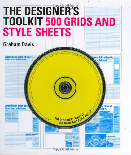 The Designer's Toolkit: 500 Grids and Style Sheets: Davis, Graham