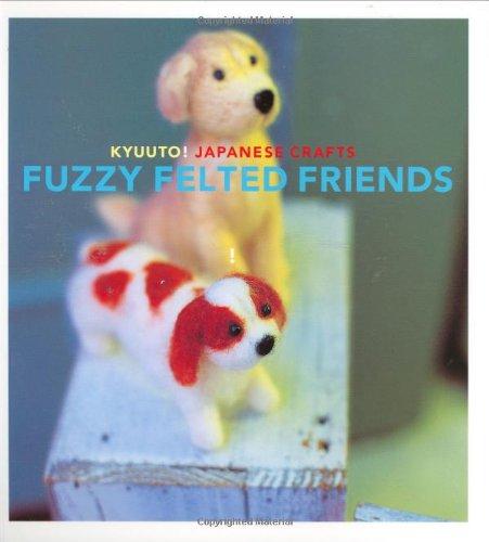 9780811860666: Kyuuto! Japanese Crafts! Needle Felting (Crafts)