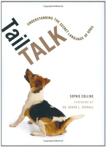 Tail Talk: Understanding the Secret Language of: Sophie Collins