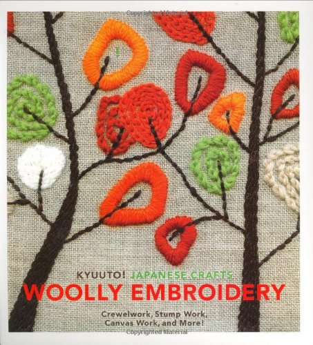 9780811860864: Kyuuto! Japanese Crafts: Woolly Embroidery: Crewelwork, Stump Canvas Work, and More!