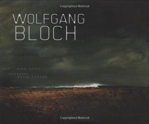 9780811861014: Wolfgang Bloch