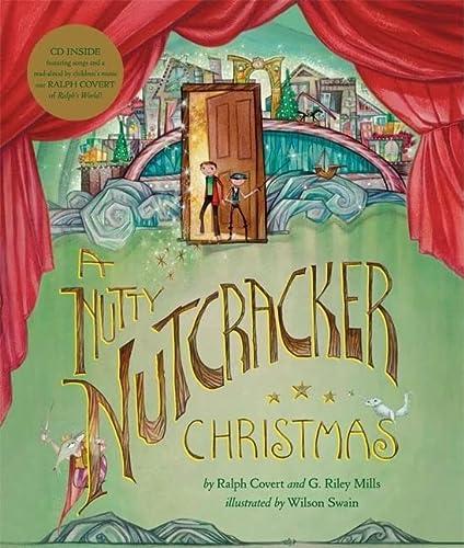 9780811861113: A Nutty Nutcracker Christmas