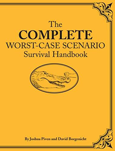 9780811861366: The Complete Worst-Case Scenario Survival Handbook