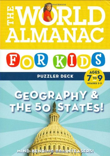 Geography & the 50 States! Ages 7-9: Mind-Bending Brainteaters (World Almanac) (9780811861571) by Lynn Brunelle