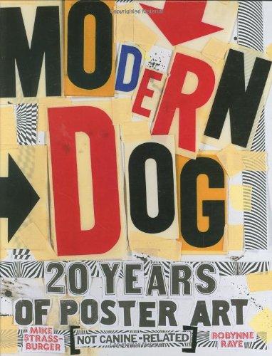 9780811861687: Modern Dog: 20 Years of Poster Art