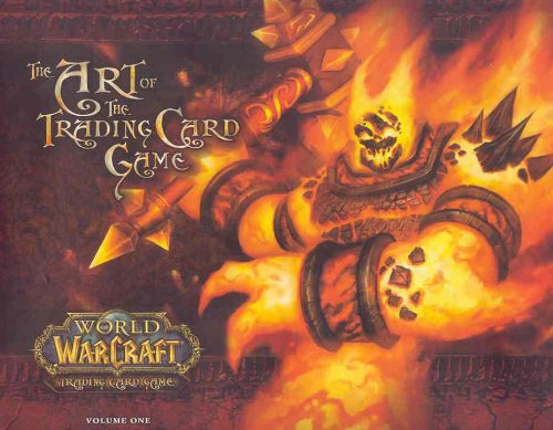 9780811861939: World Of Warcraft: The Art Of The Trading Card Game Vol. 1