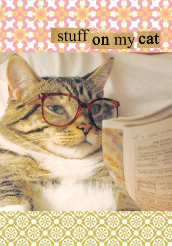 9780811861953: Stuff on My Cat Journal