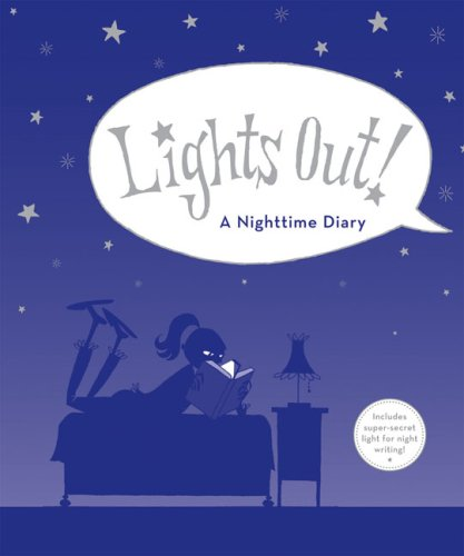 9780811862233: Lights Out!: A Nighttime Diary