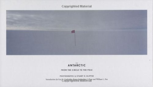 9780811862295: The Antarctic: From the Circle to the Pole