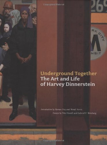 9780811862325: Underground Together: The Art and Life of Harvey Dinnerstein