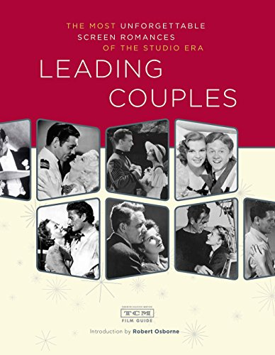 9780811863018: Leading Couples: The most unforgettable screen romances of the studio era