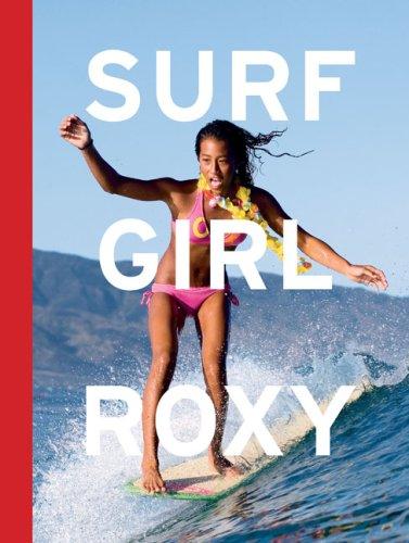 9780811863353: Surf Girl Roxy