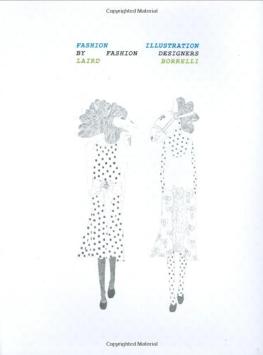 9780811863360: Fashion Illustration by Fashion Designers