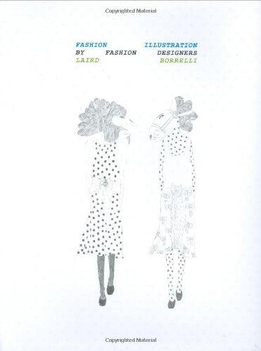 9780811863360: Fashion Illustration by Fashion Designers