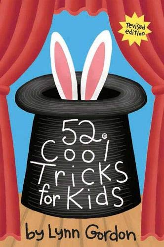 9780811863742: 52 Cool Tricks for Kids