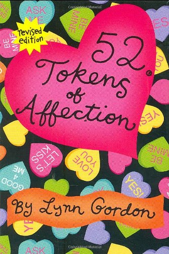 9780811863759: 52 Tokens of Affection: Revised Edition