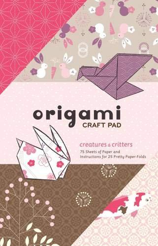 9780811863872: Origami Craft Pad: Creatures & Critters