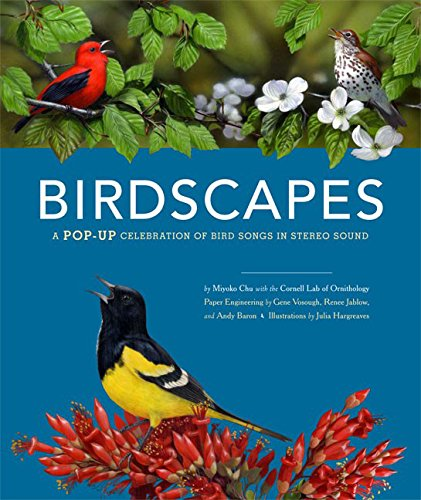 9780811864282: Birdscapes: A Pop-Up Celebration of Bird Songs in Stereo Sound