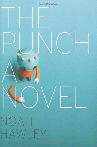 9780811864299: The Punch hc: A Novel