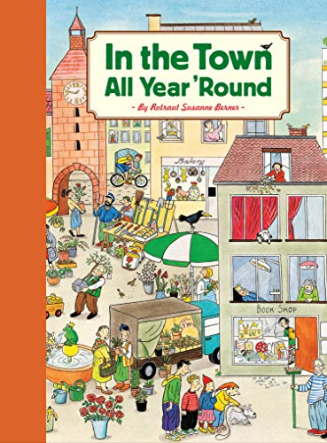 9780811864749: In the Town All Year 'Round