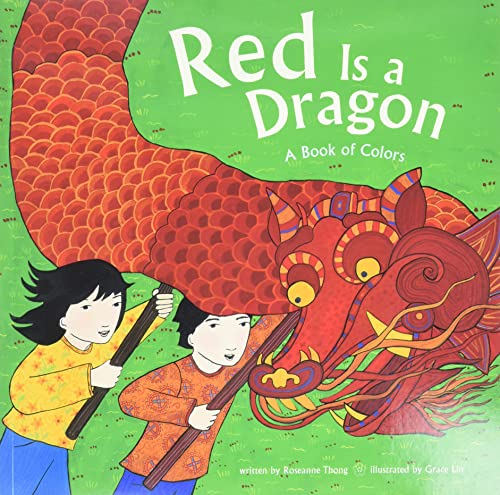 9780811864817: Red Is a Dragon: A Book of Colors
