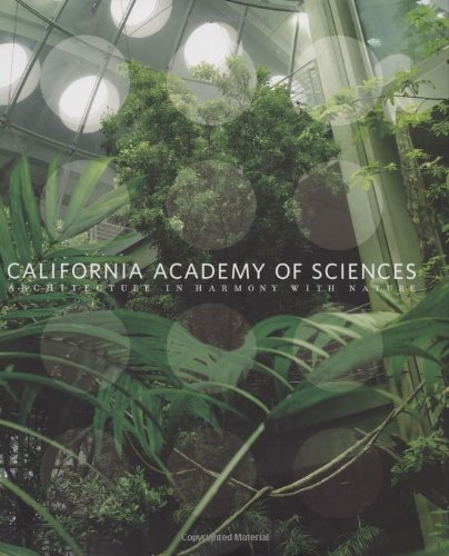 9780811865142: California Academy of Sciences: Architecture in Harmony with Nature