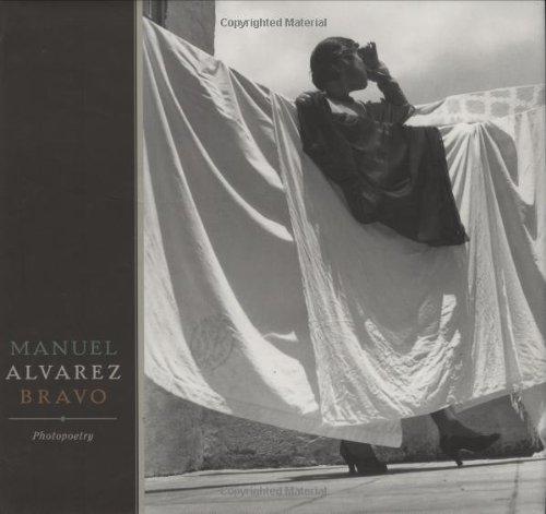 9780811865326: Manuel Alvarez Bravo: Photopoetry