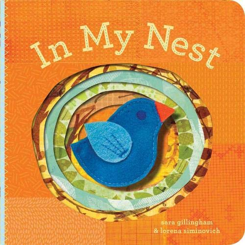 9780811865555: In My Nest