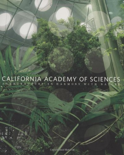 9780811865586: California Academy of Sciences: Architecture in Harmony with Nature