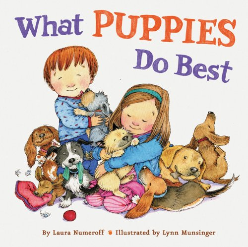 What Puppies Do Best: Laura Numeroff