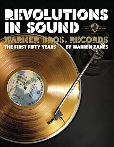 9780811866286: Revolutions in Sound: Warner Bros. Records The First Fifty Years