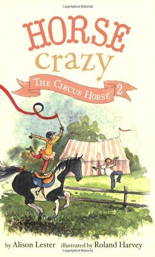 Horse Crazy 2: The Circus Horse: Alison Lester