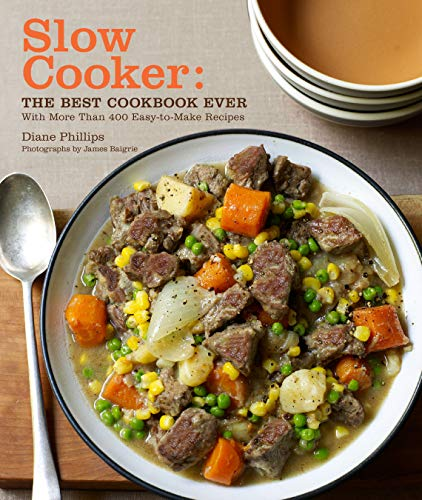 9780811866576: Slow Cooker: The Best Cookbook Ever with More Than 400 Easy-to-Make Recipes