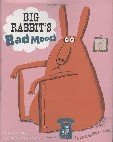9780811866668: Big Rabbit's Bad Mood