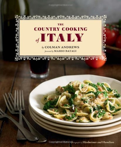 The Country Cooking of Italy (Hardcover): Colman Andrews