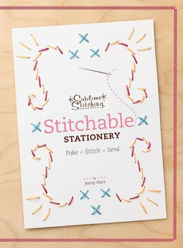 9780811866958: Stitchable Stationery: Poke - Stitch - Send