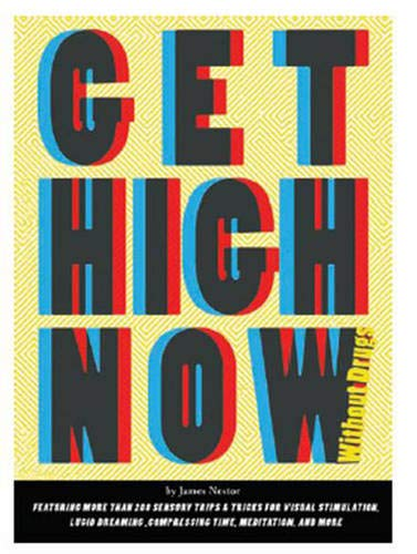 9780811867139: Get High Now (without drugs)
