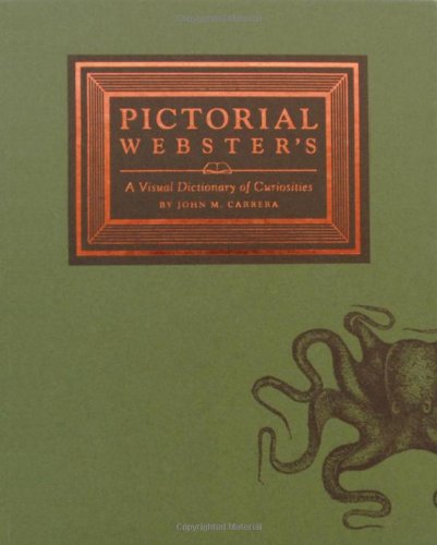 9780811867184: Pictorial Webster's: A Visual Dictionary of Curiosities