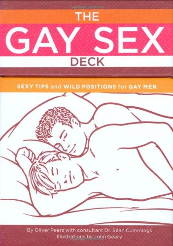 9780811867320: The Gay Sex Deck: Sexy Tips and Wild Positions for Gay Men